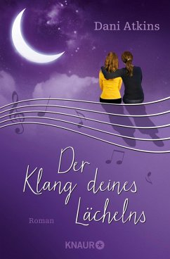 Der Klang deines Lächelns (eBook, ePUB) - Atkins, Dani