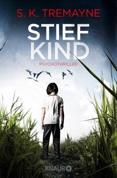 Stiefkind (eBook, ePUB) - Tremayne, S. K.