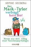 Der Maik-Tylor verträgt kein Bio (eBook, ePUB)
