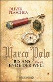Marco Polo: Bis ans Ende der Welt (eBook, ePUB)