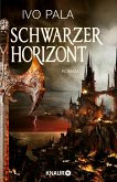 Schwarzer Horizont / Dark-World-Saga Bd.1 (eBook, ePUB)