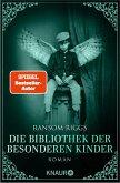 Die Bibliothek der besonderen Kinder / Besondere-Kinder-Trilogie Bd.3 (eBook, ePUB)
