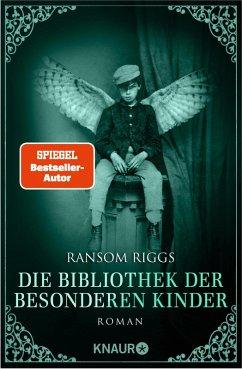 Die Bibliothek der besonderen Kinder / Besondere-Kinder-Trilogie Bd.3 (eBook, ePUB) - Riggs, Ransom