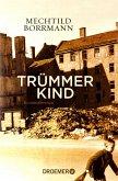 Trümmerkind (eBook, ePUB)