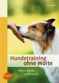 Hundetraining ohne Worte (eBook, PDF)