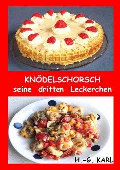 Knödelschorsch seine dritten Leckerchen - Karl, Hans-Georg
