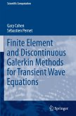 Finite Element and Discontinuous Galerkin Methods for Transient Wave Equations