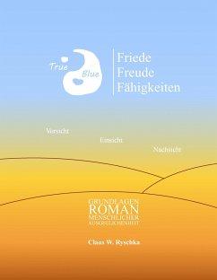 Friede Freude Fähigkeiten - Ryschka, Claus W.