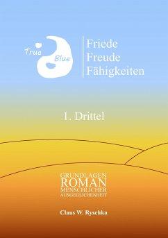 Friede Freude Fähigkeiten, 1. Drittel - Ryschka, Claus W.