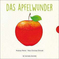 Das Apfelwunder - Schmidt, Hans-Christian