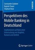 Perspektiven des Mobile Banking in Deutschland