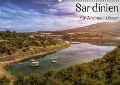 Sardinien - Für Alleinseinkönner (Wandkalender 2017 DIN A2 quer)