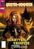 Geister Schocker-Comic 16. Schatten-Vampire