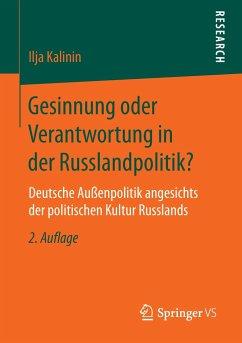 Gesinnung oder Verantwortung in der Russlandpolitik? - Kalinin, Ilja