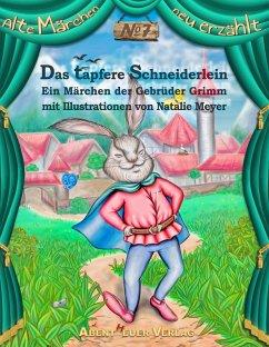 Das tapfere Schneiderlein - Grimm, Jacob;Grimm, Wilhelm