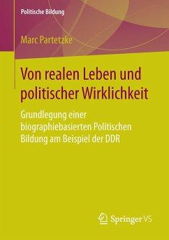Von realen Leben und politischer Wirklichkeit - Partetzke, Marc
