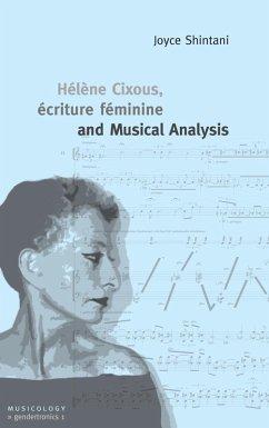 Hélène Cixous, écriture féminine and Musical Analysis (eBook, ePUB)