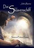 Das Sklavenschiff - Science-Fiction-Roman (eBook, ePUB)