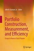 Portfolio Construction, Measurement, and Efficiency