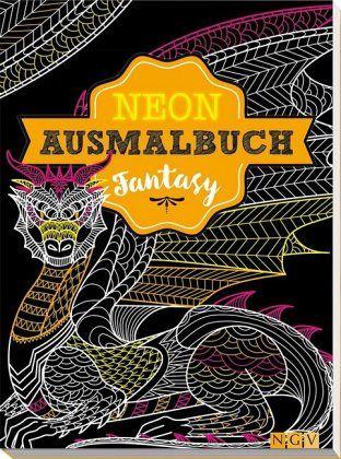 fantasy neon ausmalbuch buch. Black Bedroom Furniture Sets. Home Design Ideas