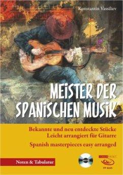 Meister der spanischen Musik, m. Audio-CD