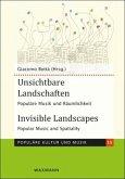 Unsichtbare Landschaften Invisible Landscapes