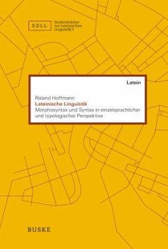 Lateinische Linguistik - Hoffmann, Roland