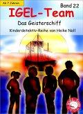 IGEL-Team 22, Das Geisterschiff (eBook, ePUB)