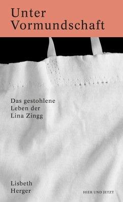 Unter Vormundschaft (eBook, ePUB) - Herger, Lisbeth