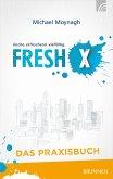 Fresh X - das Praxisbuch (eBook, ePUB)