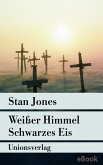 Weißer Himmel, Schwarzes Eis (eBook, ePUB)