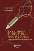 La escritura en docentes universitarios (eBook, PDF)