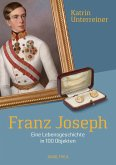 Franz Joseph (eBook, ePUB)
