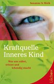 Kraftquelle Inneres Kind (eBook, ePUB)