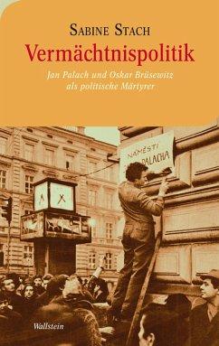 Vermächtnispolitik (eBook, PDF) - Stach, Sabine