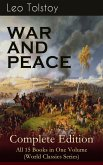 WAR AND PEACE Complete Edition – All 15 Books in One Volume (World Classics Series) (eBook, ePUB)