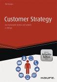 Customer Strategy - inkl. Arbeitshilfen online (eBook, ePUB)