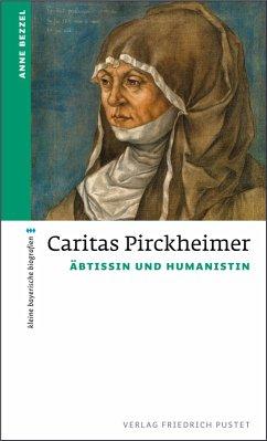 Caritas Pirckheimer (eBook, ePUB) - Bezzel, Anne