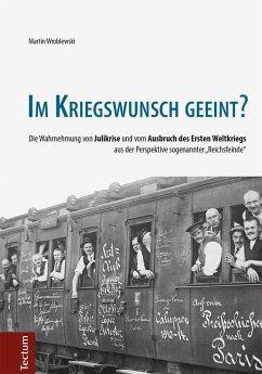Im Kriegswunsch geeint? (eBook, PDF) - Wroblewski, Martin