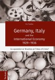 Germany, Italy and the International Economy 1929-1936 (eBook, PDF)