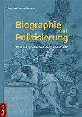 Biographie und Politisierung (eBook, PDF)
