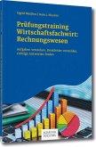 Prüfungstraining Wirtschaftsfachwirt: Rechnungswesen (eBook, PDF)