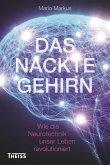 Das nackte Gehirn (eBook, PDF)