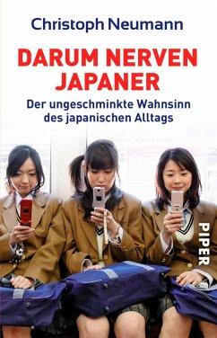 Darum nerven Japaner (eBook, ePUB) - Neumann, Christoph