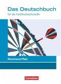 Das Deutschbuch 11./12. Schuljahr - Fachhochschulreife - Rheinland-Pfalz - Schülerbuch