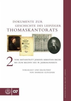 Dokumente zur Geschichte des Leipziger Thomaskantorats - Glöckner, Andreas