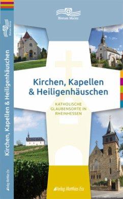 Kirchen, Kapellen & Heiligenhäuschen, Rheinhessen