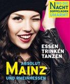 ABSOLUT MAINZ - Wo die Nacht den Doppelkorn umarmt