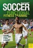 Soccer: Functional Core Training: Strength ] Motor Skills ] Speed ] Endurance