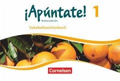 ¡Apúntate! - Nueva edición - Band 1 - Vokabelta...